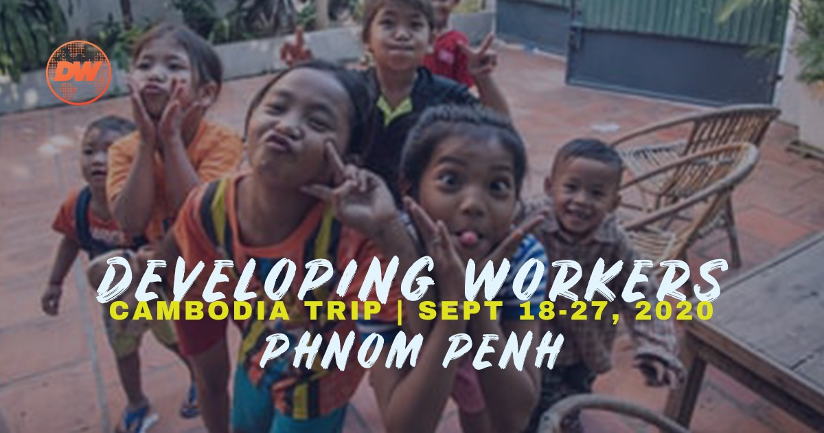 Developing Workers, Cambodia Trip, September 18-27, 201, Phnom Penh